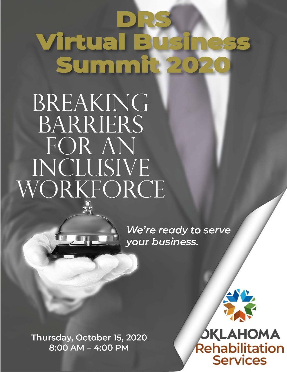 Virtual Business Summit 2020. Breaking Barriers for an inclusive workforce. We're ready to serve your business. Thursday, Oct. 15, 2020 8 am to 4 pm. A concierge in the background holding a service bell. DRS logo.